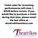 Tickets for streaming performances